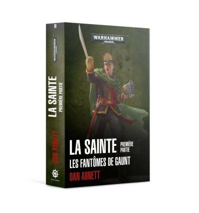 Roman Black Library - Les Fantômes de Gaunt - La Sainte - 1ere partie