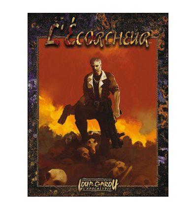 Loup Garou L'Apocalypse : L'Ecorcheur et l'Ecran